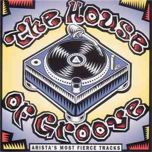 various-the-house-of-groove-(aristas-most-fierce-tracks)